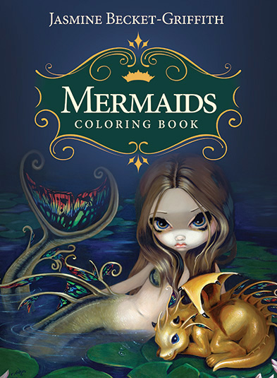 Jasmine Becket-Griffith Mermaid Colouring Book